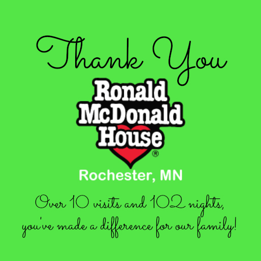 Thank You Ronald McDonald House of Rochester, MN